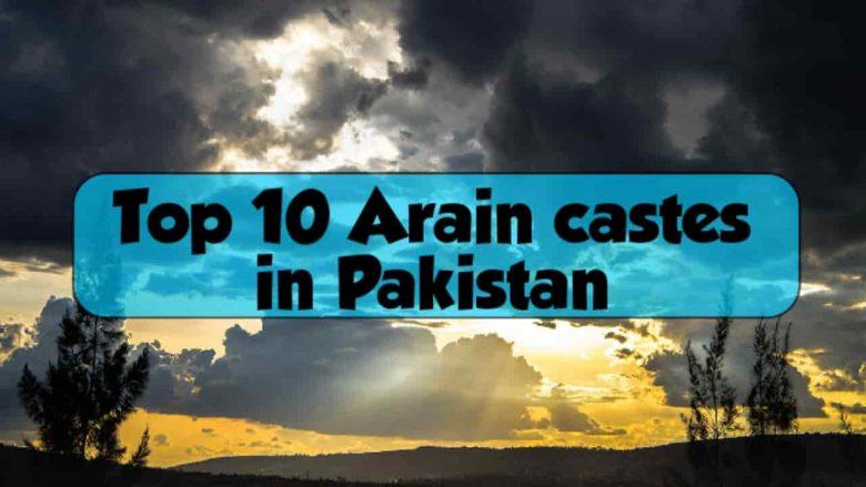 Top 10 Arain castes in Pakistan