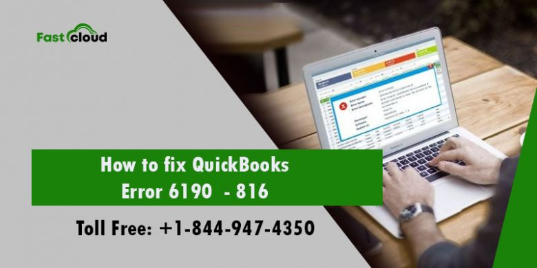 How to fix QuickBooks errors 6190 and 816